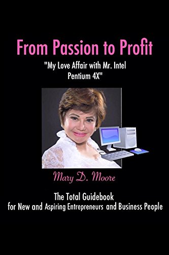 from-passion-to-profit-my-love-affair-with-mr-intel-pentium-4-english-edition