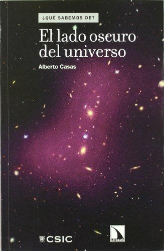 El lado oscuro del Universo (¿Qué sabemos de?) por Alberto Casas González