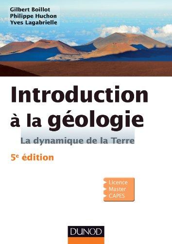 Introduction  la gologie - 5e dition - La dynamique de la Terre