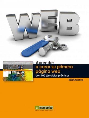 Aprender a crear su primera página web con 100 ejercicios prácticos por MEDIAactive