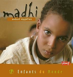 """Afficher """"Madhi, enfant égyptien"""""""