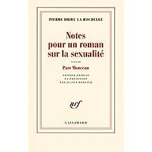 Notes pour un roman sur la sexualité / Parc Monceau