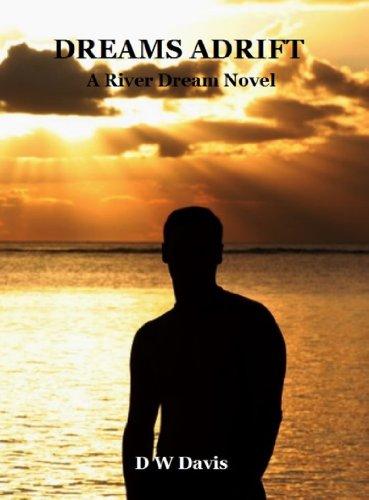 Dreams Adrift River Dream Book 3 By Davis DW