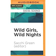 Wild Girls, Wild Nights