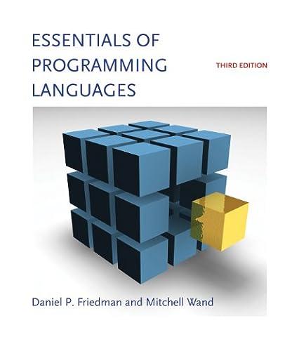 Essentials of Programming Languages (MIT Press)
