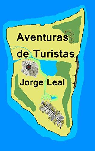 Aventuras de Turistas por Jorge Leal
