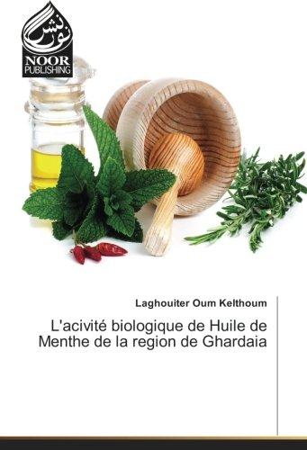 L'acivite biologique de Huile de Menthe de la region de Ghardaia par Laghouiter Oum Kelthoum