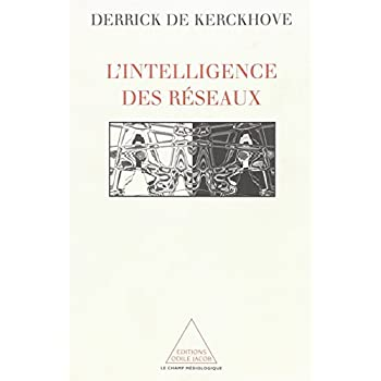 L'intelligence des réseaux