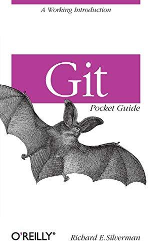 Git Pocket Guide di Richard E. Silverman