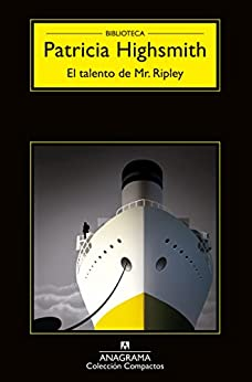 El talento de Mr Ripley (Compactos nº 1) de [Highsmith, Patricia]