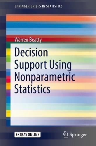 Decision Support Using Nonparametric Statistics (SpringerBriefs in Statistics)