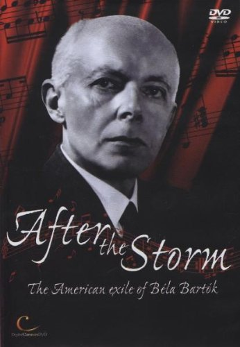 After the Storm: The American Exile of Béla Bartók
