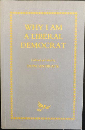 Why I am a Liberal Democrat por Duncan Brack
