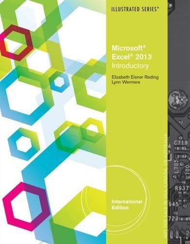 Microsoft Excel 2013: Illustrated Introductory by Elizabeth Eisner Reding (2013-04-26)