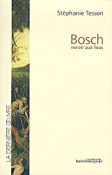 Bosch : Miroir aux fous