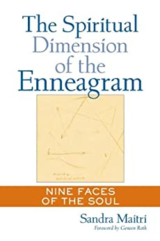 The Spiritual Dimension of the Enneagram: Nine Faces of the Soul par [Maitri, Sandra]