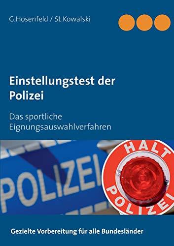 Einstellungstest der Polizei: Das sportliche Eignungsauswahlverfahren