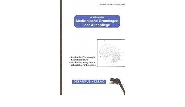 Medizinische Grundlagen Der Altenpflege Arbeitsblätter