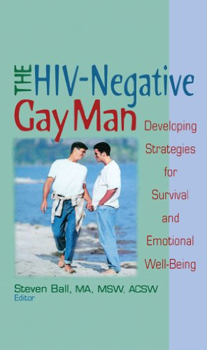 The HIV-Negative Gay Man: Developing Strategies for Survival and Emotional Well-Being por Steven Ball
