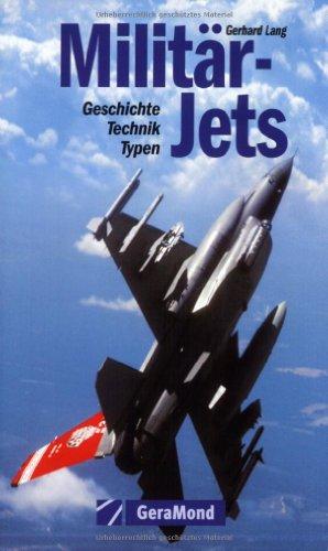 Preisvergleich Produktbild Militär-Jets: Geschichte Technik Typen