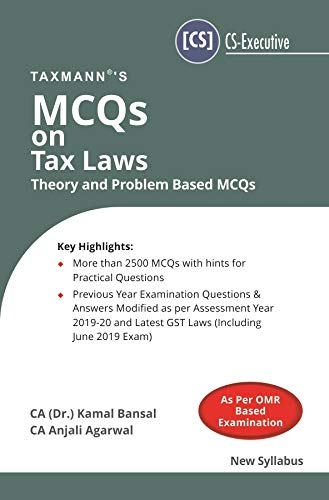MCQs on Tax Laws-Thoery and Problem Based MCQs (CS-Executive) (New Syllabus)