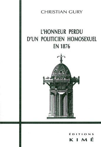 Honneur perdu d'un politicien homosexuel