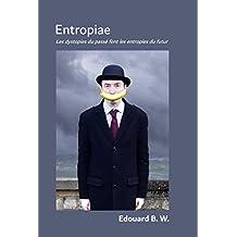 Entropiae: Les dystopies du passé font les entropies du futur
