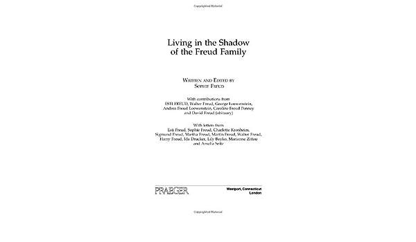 Gutscheincodes herausragende Eigenschaften wie man bestellt Living in the Shadow of the Freud Family (English Edition ...
