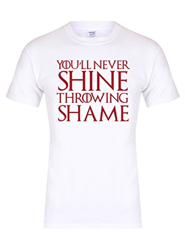 You'll Never Shine Throwing Shame - Unisex Fit T-Shirt - Fun Slogan Tee (Medium - Chest 38-40 inches, White/Red)