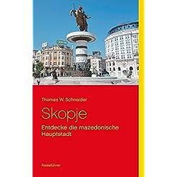 Skopje: Entdecke die mazedonische Hauptstadt