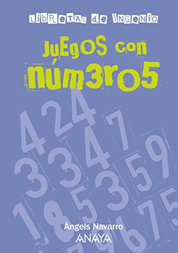 Juegos con números (Ocio Y Conocimientos - Juegos Y Pasatiempos) por Àngels Navarro