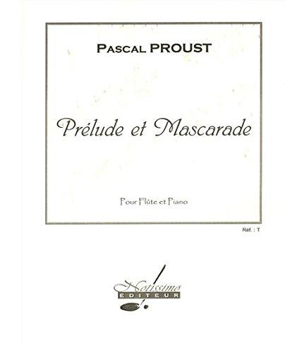 Proust Prelude et Mascarade Flte & Piano Book