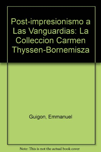 Pintura de comienzos del siglo XX : en la colección Carmen Thyssen-Bornemisza, catálogo de exposición: La Colleccion Carmen Thyssen-Bornemisza