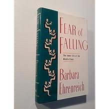Fear of Falling by Barbara Ehrenreich (1989-07-29)