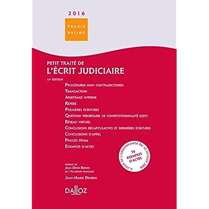 Petit traité de l'écrit judiciaire 2016 - 14e éd.