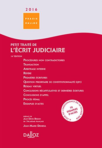 Petit traité de l'écrit judiciaire 2016-14e éd. par Jean-Marie Denieul