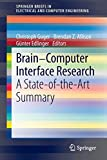Brain-Computer Interface Research: A State-of-the-Art Summary (SpringerBriefs in Electrical and Computer Engineering)