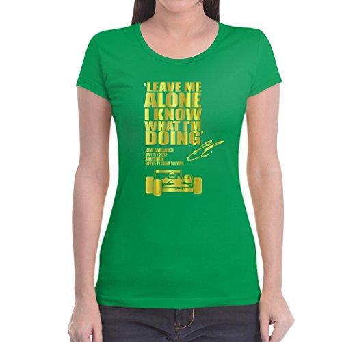 LEAVE ME ALONE I KNOW WHAT I'M DOING Formel 1 Frauen T-Shirt Slim Fit Grün