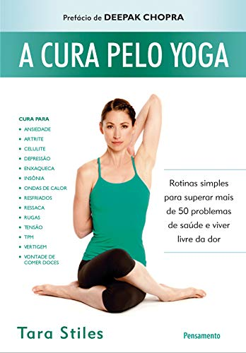 A Cura Pelo Yoga (Portuguese Edition) eBook: Tara Stiles ...