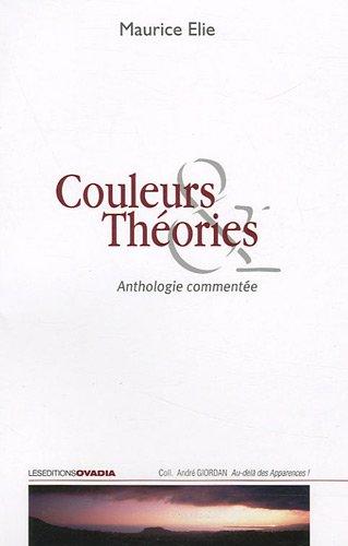 Couleurs & Théories : Anthologie commentée