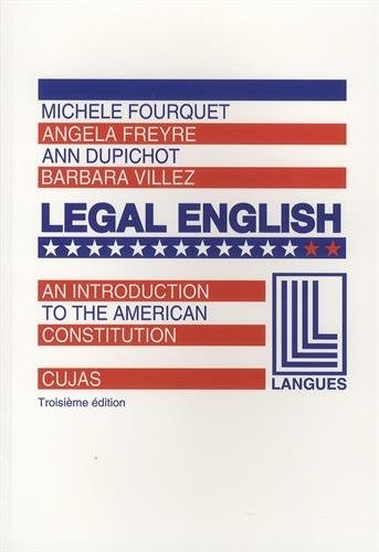 Legal English : Volume 2, An Introduction to the American Constitution