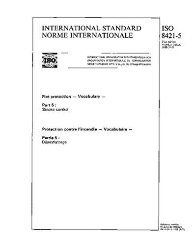ISO 8421-5:1988, Fire protection - Vocabulary - Part 5 : Smoke control