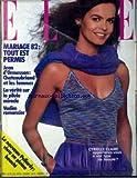 ELLE [No 1896] du 10/05/1982 - MARIAGE 82 - TOUT EST PERMIS. JEAN D'ORMESSON - CHATEAUBRIAND ET LES FEMMES. LA VERITE SUR LA PILULE MIRACLE. VADIM ROMANCIER. LE NOUVEAU PALLARDY - VIVRE EN PLEINE BEAUTE. CYRIELLE CLAIRE - APPARTENEZ-VOUS A SON TYPE DE BEAUTE ?