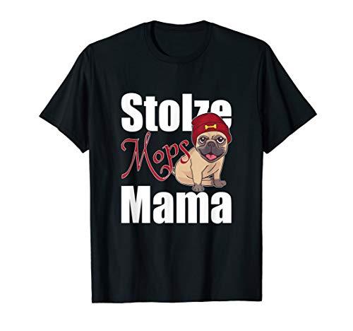 Stolze Mops Mama Hunde Shirt - Mops Bester Freund T-shirt