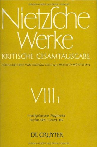 Nietzsche Werke: 8 (Nietzsche Werke, Kritische Gesamtausgabe Sect. 8) por Friedrich Nietzsche