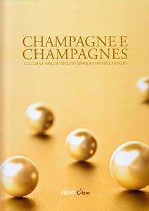 I 10 migliori libri sullo champagne