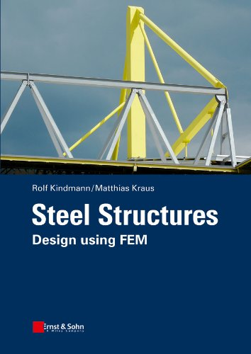 Steel Structures: Design using FEM