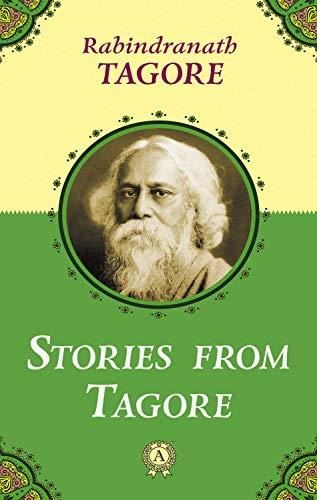 Stories from Tagore (English Edition) por Rabindranath Tagore