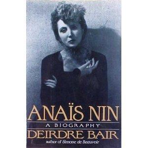 Anais Nin:a Biography by Deirdre Bair (1995-03-08)