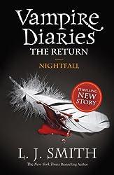 The The Vampire Diaries: 5: Nightfall (The Vampire Diaries: The Return)
